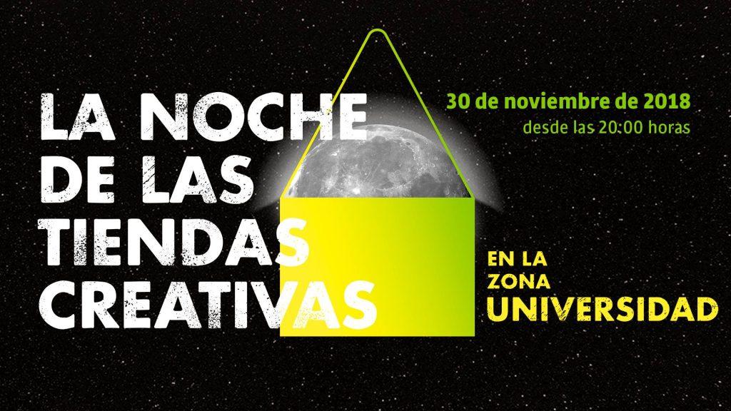 """9e37250ee328 Vuelve """"La Noche de las Tiendas Creativas"""" el viernes 30 de noviembre a la  zona Universidad – IdeasAmares"""