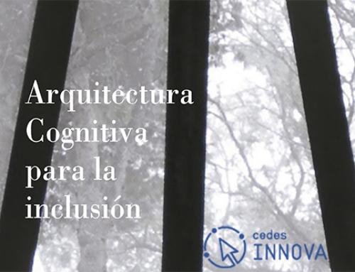 Mañana jueves, Fundación CEDES organiza una jornada sobre experiencias en Arquitectura cognitiva e inclusión