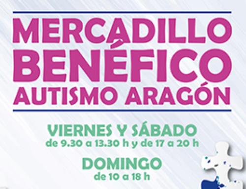 Del 15 al 17 de noviembre, nueva edición del Mercadillo Benéfico de Autismo Aragón