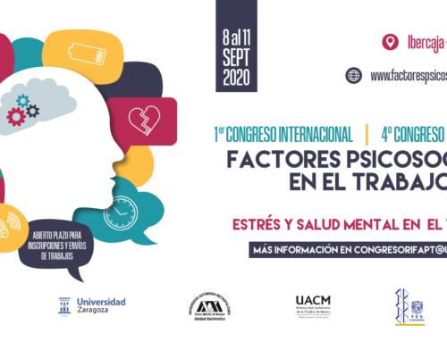 Abiertas las inscripciones para el I Congreso Internacional sobre factores psicosociales en el trabajo que se celebrará en Zaragoza en septiembre